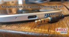 Már nincs sok hátra a 3,5mm-es minijack fülhallgató dugónak