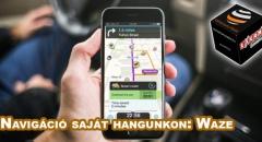 App Ajánló: Waze - navigáció akár saját, vagy kedvesünk hangjával is