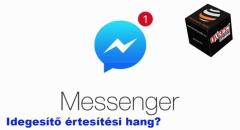 Figyelj! Új hangon jelez a Messenger
