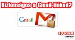 Biztonságos a Gmail-fiókod?